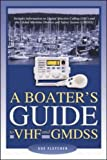 A Boaters Guide to VHF and GMDSS