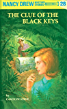 Nancy Drew 28: The Clue of the Black Keys (Nancy Drew Mysteries)