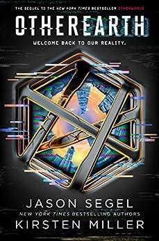 Otherearth (last Reality Book 2) por Kirsten Miller Gratis