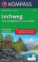 Lechweg - Vom Quellgebiet bis zum Lechfall: Wanderführer mit Extra Tourenkarte zum Mitnehmen. (KOMPASS-Wanderführer)