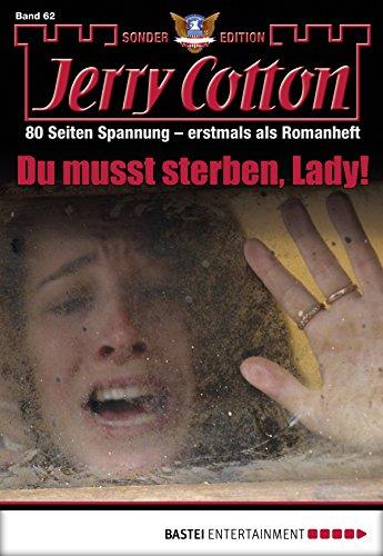 Jerry Cotton Sonder-Edition - Folge 062: Du musst sterben, Lady! (Sterben Lady)