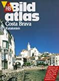 Costa Brava: Katalonien - Horst C. Scherrenbacher