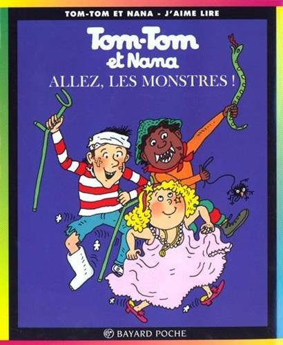 Tom-Tom et Nana, tome 17 : Allez les monstres !