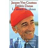 Journal de voyage du commandant Cousteau Tome 1 : Le monde du silence