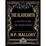 The Bladesmith (The Lily Harper Series Book 5) (English Edition)