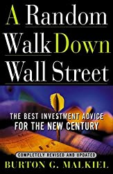 A Random Walk Down Wall Street by Burton G. Malkiel (1999-05-01)