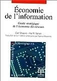 ECONOMIE DE L'INFORMATION. Guide stratégique de l'économie des réseaux