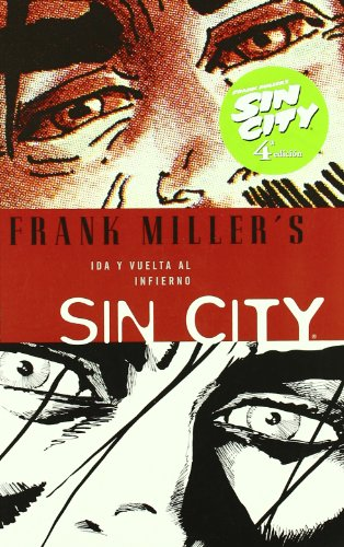 Sin City 7 Ida y vuelta al infierno/Hell & Back