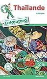 Guide du Routard Thaïlande 2018 : + plongées
