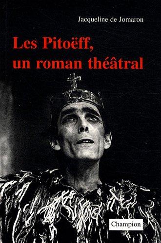 Les Pitoëff, un roman théâtral