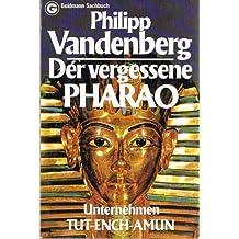 Der vergessene Pharao