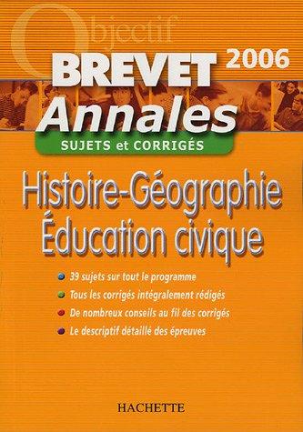 Histoire-Géographie Education civique : Sujets et corrigés