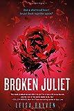 Broken Juliet (Bad Romeo, Band 2)