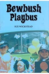 Bewbush Playbus by Sue Wickstead (2012-08-07) Hardcover