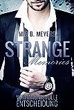 Strange memories: Verhängnisvolle Entscheidung (German Edition)