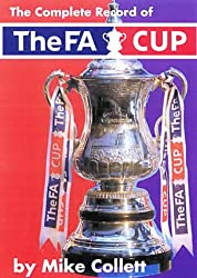 The Complete Record of the FA Cup