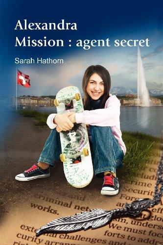 Alexandra Mission: Agent Secret