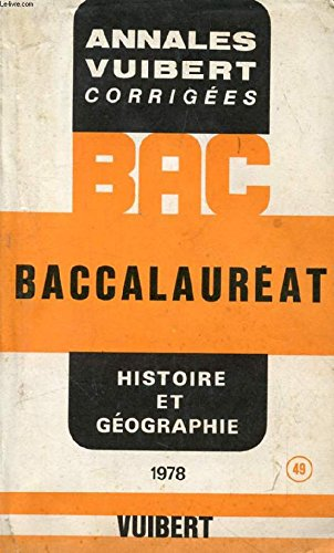 Bac 78, sujets corriges et commentes, histoire geographie