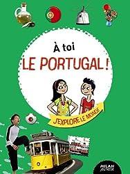 À toi le portugal