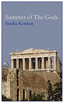 Summer of the Gods (Olympian Gods Trilogy Book 1) (English Edition) von [Kersken, Sascha]