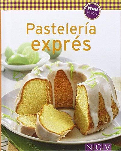 Pastelería Exprés (Minilibros de cocina)