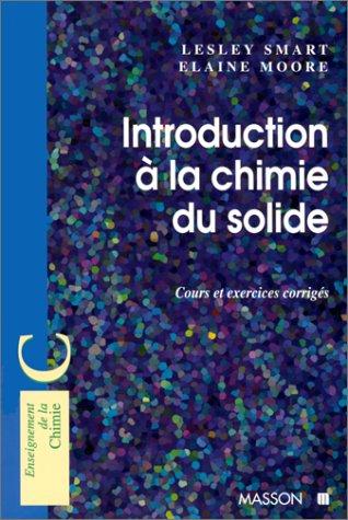 Introduction à la chimie de l'état solide : Cours et exercices corrigés