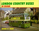 The London Country Buses in Colour