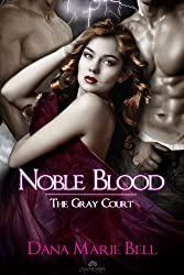 Noble Blood: The Gray Court, Book 2 (English Edition)