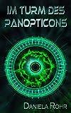 Im Turm des Panopticons von Daniela Rohr