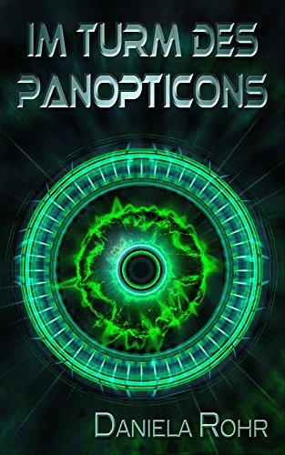 Buchseite und Rezensionen zu 'Im Turm des Panopticons' von Daniela Rohr