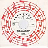 SNEAKY PETE & His Home Trank Home Brewers 45rpm