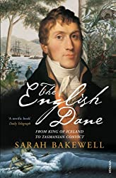 The English Dane: From King of Iceland to Tasmanian Convict