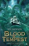L'Empire des tempêtes, T3 : Blood & Tempest