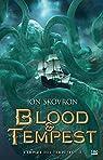 L'Empire des tempêtes, tome 3 : Blood & Tempest par Skovron