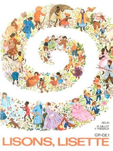 Lisons, Lisette : Premier livre de lecture courante CP-CE1 par Roger Millot