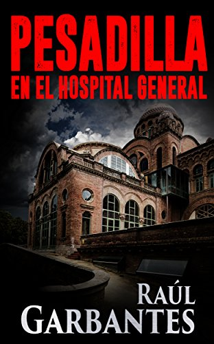 Pesadilla en el Hospital General