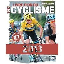 Le livre d'or du cyclisme 2013
