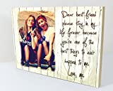 CSPRINTS Personalised plaque with photo best friends friendship quote Suitable for Birthday, Christmas any Occasion. Personalised PHOTO required via Amazon (6x8 Inches)
