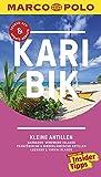 MARCO POLO Reiseführer Karibik, Kleine Antillen - Barbados, Windward Islands: Französische & Niederländische Antillen, Leeward & Virgin Islands - Michael Auwers