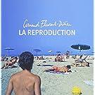 La Reproduction