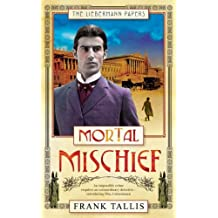 Mortal Mischief by Frank Tallis (2005-05-05)
