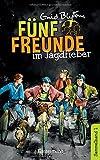Fünf Freunde im Jagdfieber - DB 01: Sammelband 01: Fünf Freunde erforschen die Schatzinsel/Fünf Freunde auf neuen Abenteuern