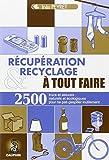 Récupération et recyclage à tout faire