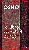 El Libro Del Yoga I (Sabiduría Perenne)