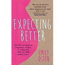 Oster, E: Expecting Better