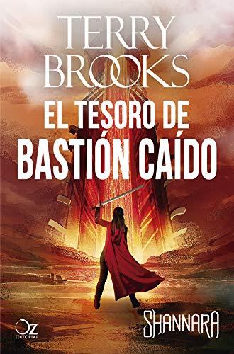 El tesoro de Bastión Caído: Las Crónicas de Shannara - Libro 10 ...