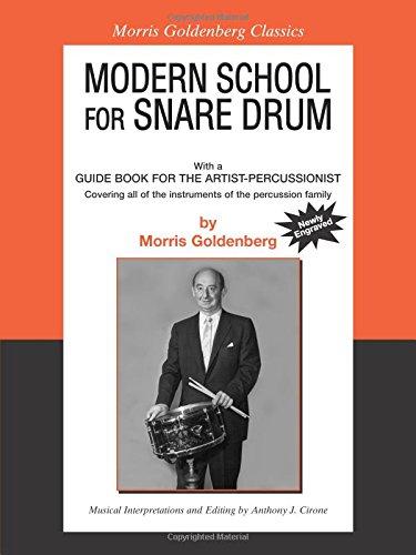 Modern school: snare drum. Per le Scuole superiori (Morris Goldenberg Classics)