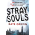 Stray Souls (Magicals Anonymous Book 1)
