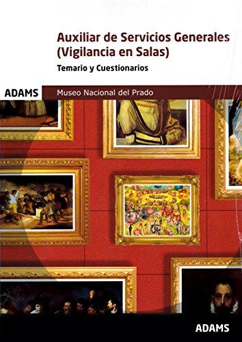 Temario Y Cuestionarios Auxiliar de Servicios Generales (Vigilancia en Salas) Museo Nacional del Prado