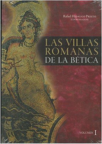 Las Villas Romanas de la Bética: 2 Volumenes (Fuera de Colección) por Aa Vv